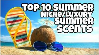 Video Top 10 Summer  Niche/Luxury fragrances 2018 download MP3, 3GP, MP4, WEBM, AVI, FLV Juli 2018