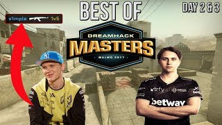 CS:GO - BEST OF DreamHack Masters Malmo Day 2 & 3 (s1mple 1v5, draken 1v2)