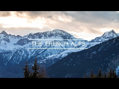 THE FRENCH ALPS | Minute Diary 09