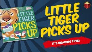 Little Tiger Picks Up   Read Along   Children's Book   Story Book   Kid Books  