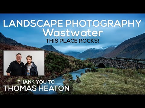 Wastwater Landscape Photography plus Thanks to Thomas Heaton