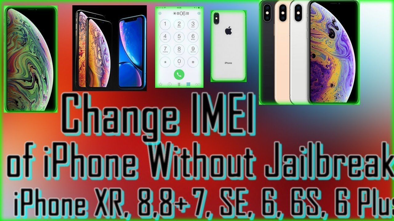 How to Change IMEI of iPhone Without Jailbreak ✔️ /iPhone X, iPhone XS,  iPhone XS Max,7/7+ 8/8+
