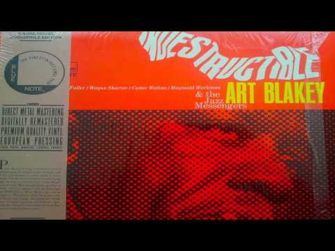 Art Blakey & The Jazz Messengers - Indestructible (Full Album)