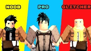 NOOB vs PRO vs GLITCHER | AOT:Downfall | Roblox | ZEROBAKI