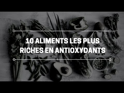 10 aliments les plus riches en antioxydants