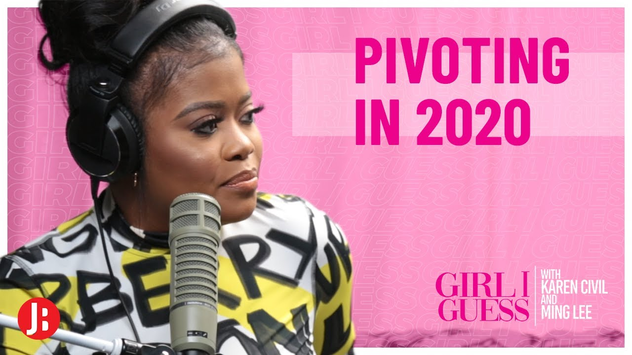 Pivoting in 2020 | Girl I Guess