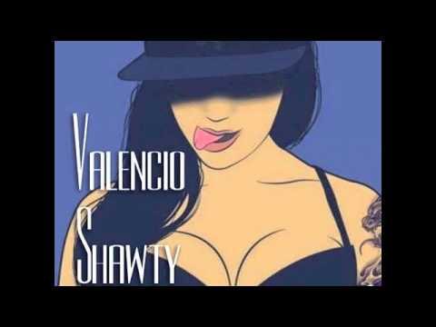 Valencio - Shawty