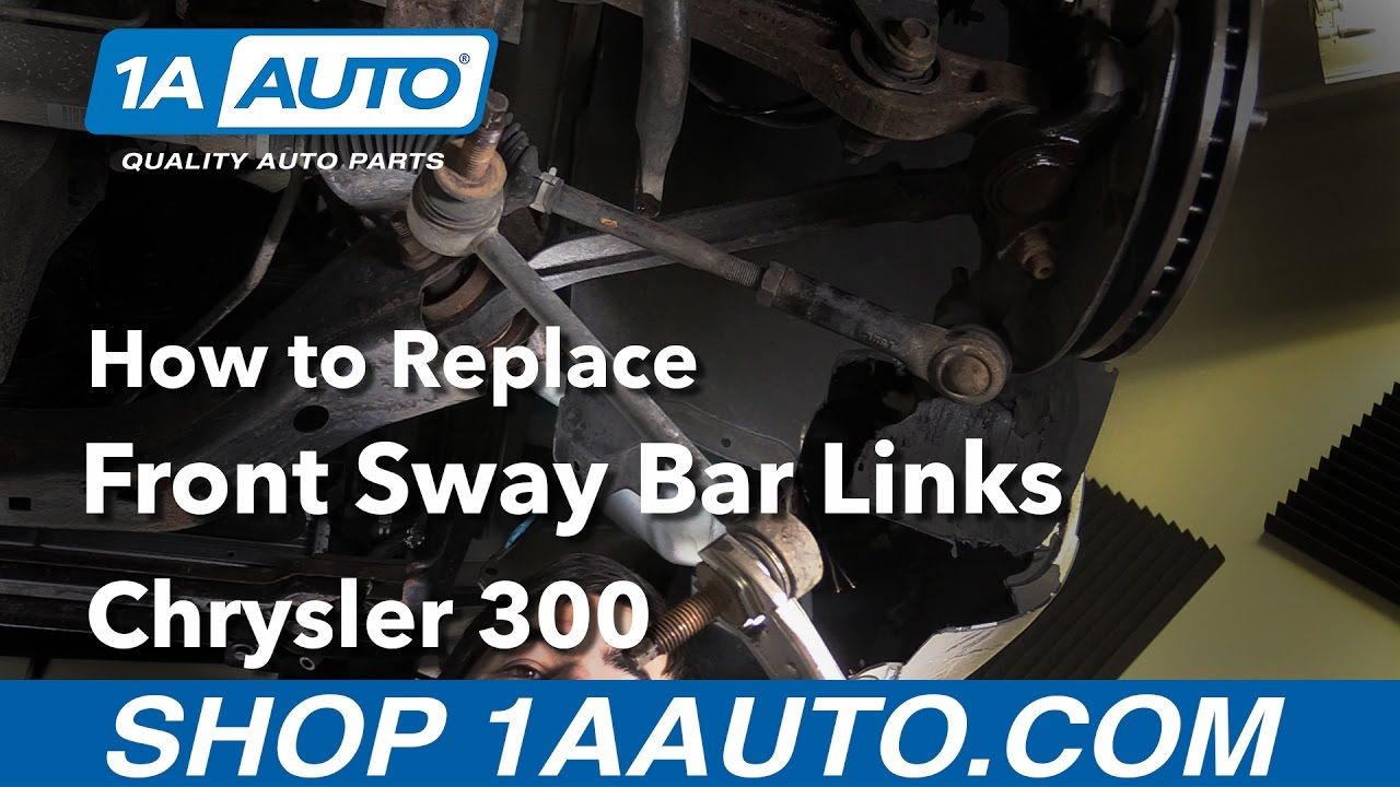 hight resolution of how to replace front sway bar links 05 16 chrysler 300