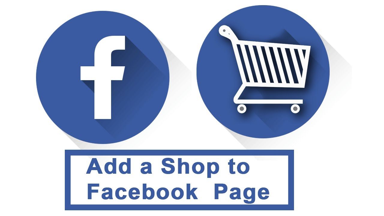 Add shop to Facebook Page   Add Products   Activate FB Shop