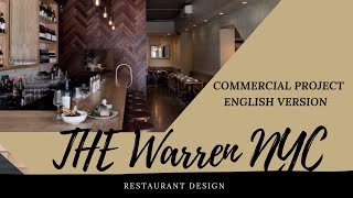 The interior design of The Warren, restaurant located no the Village NYC.