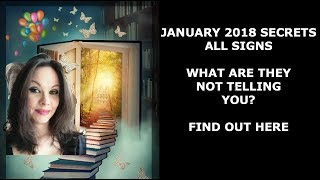 JANUARY 2018 SECRETS ALL SIGNS