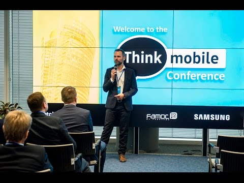 ThinkMobile Conference 2016 powered by FancyFon and Samsung Electronics