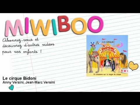 Anny Versini, Jean-Marc Versini - Le cirque Bidoni - Miwiboo