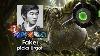 Faker picks Urgot