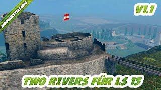 TWO RIVERS! BESTE MAP VOM LS 13 JETZT IM LS 15! Two Rivers für Landwirtschafts Simulator 15
