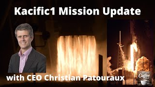 SpaceX JCSAT-18/Kacific1 Mission Update with Kacific CEO Christian Patouraux