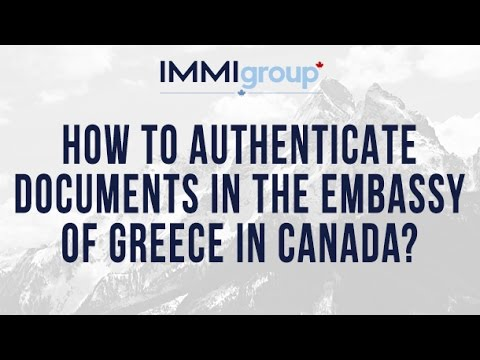 How to authenticate documents in the Embassy of Greece in Canada?