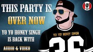 This Party Is Over Now Yo Yo Honey Singh | Jackky Bhagnani | Kritika Kamra | Mitron | 2018