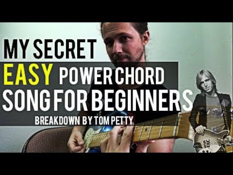 My Secret Easy Power Chord Song for Beginners | Breakdown by Tom Petty