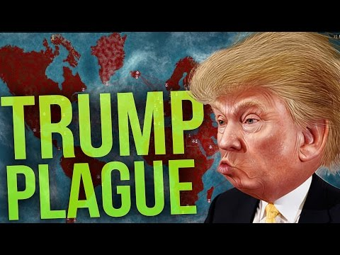 Will Donald Trump Ruin the World? (The Trump Plague!) - Plague Inc Evolved