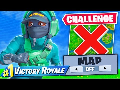 NO MAP CHALLENGE In Fortnite!