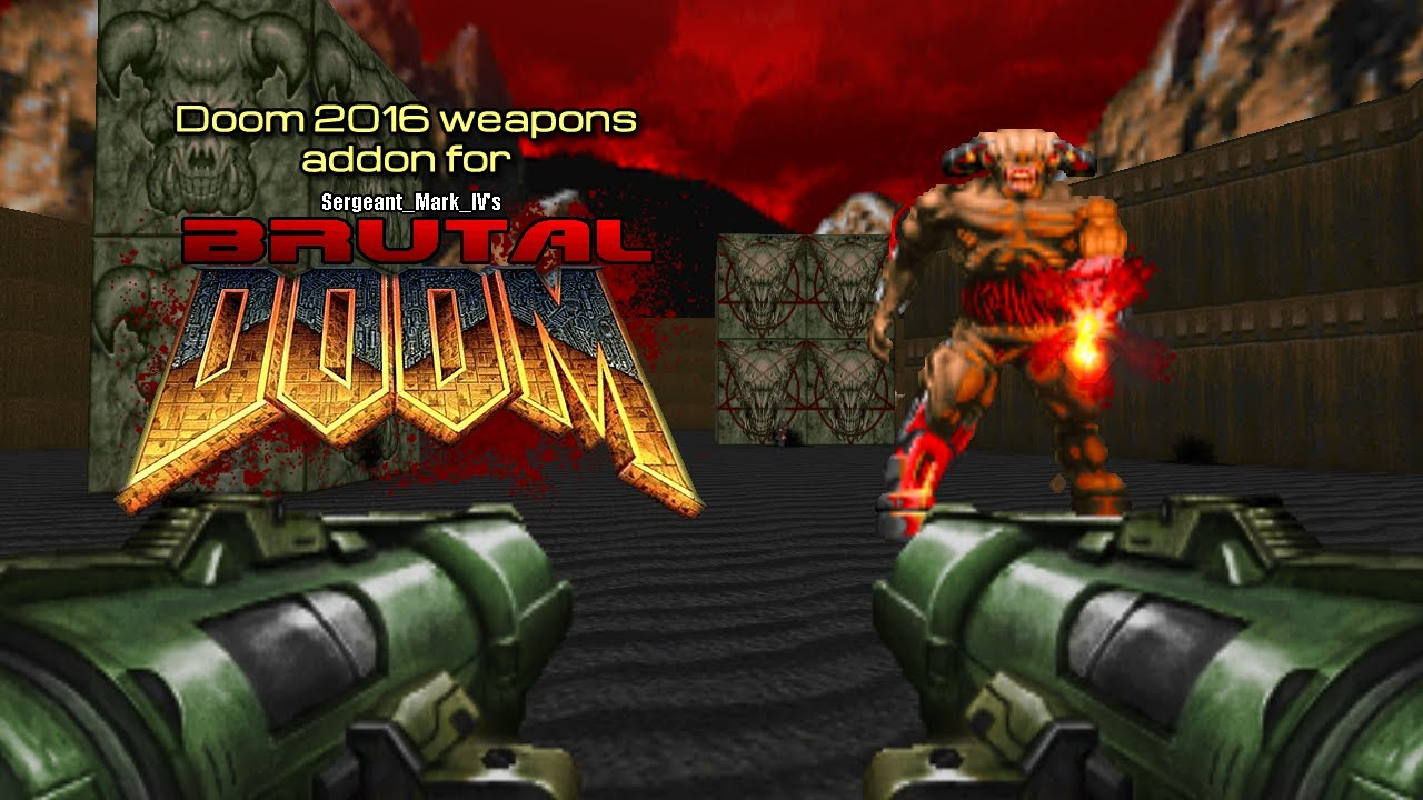 Doom 2016 weapons addon for Brutal Doom
