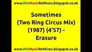 Sometimes (Two Ring Circus Mix) - Erasure