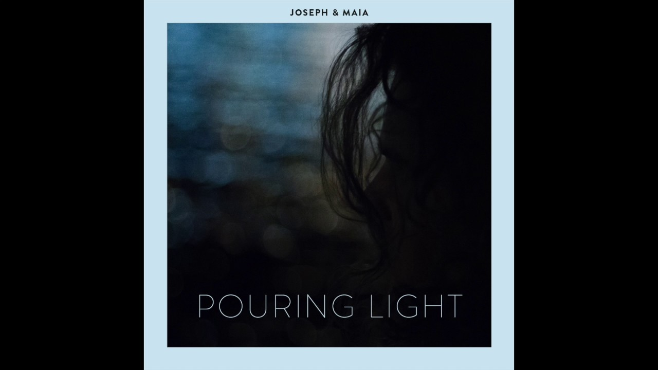 Pouring Light - Joseph & Maia