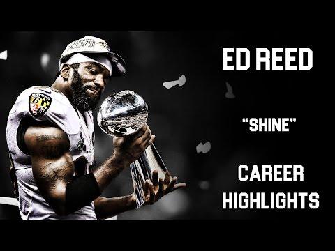 "Ed Reed || ""Shine"" ᴴ ᴰ || NFL Career || Highlights ||"