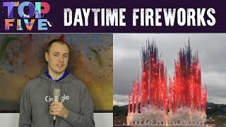 Top 5 Awesome DAYTIME Fireworks