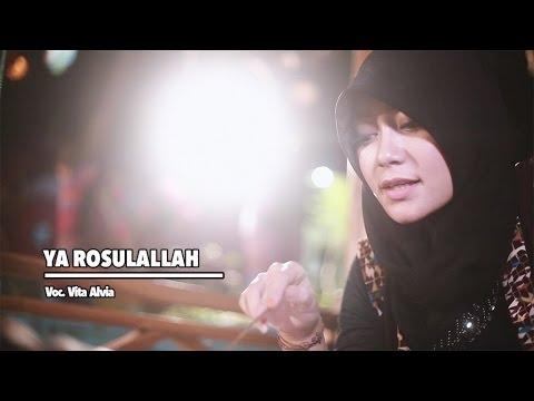 Vita Alvia - Ya Rosulallah