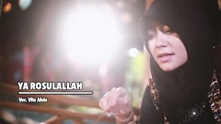 Download Video Vita Alvia - Ya Rosulallah (Official Music Video) MP3 3GP MP4