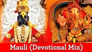 Mauli (Devotional Mix) Being Indian Music Ft. Dipesh & Trushna - Jai - Parthiv