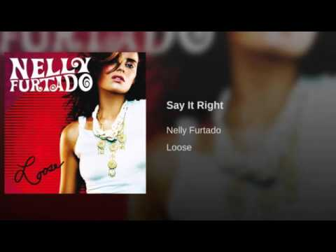 Nelly Furtado - Say It Right (Audio)