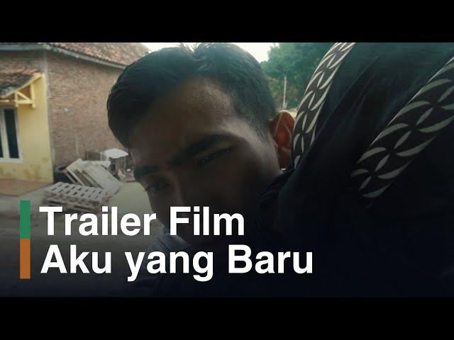 Aku yang Baru (Official Trailer)