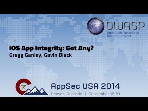 iOS App Integrity: Got Any? - OWASP AppSecUSA 2014