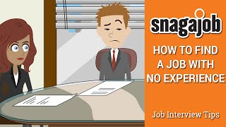Job Interview Tips (Part 23): How to find a job with no experience