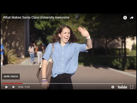 What Makes Santa Clara University Awesome