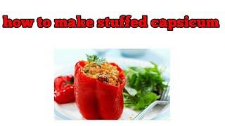 How to cook shimla mirch Stuffed capcicum