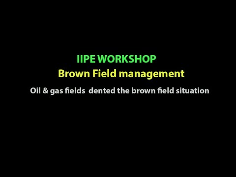 oil & gas fields  dented the brown field situation