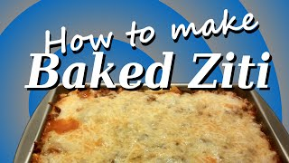 How To Make Baked Ziti