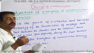 Objective of Emergence of communication technology | Tools of communication | Business Communication