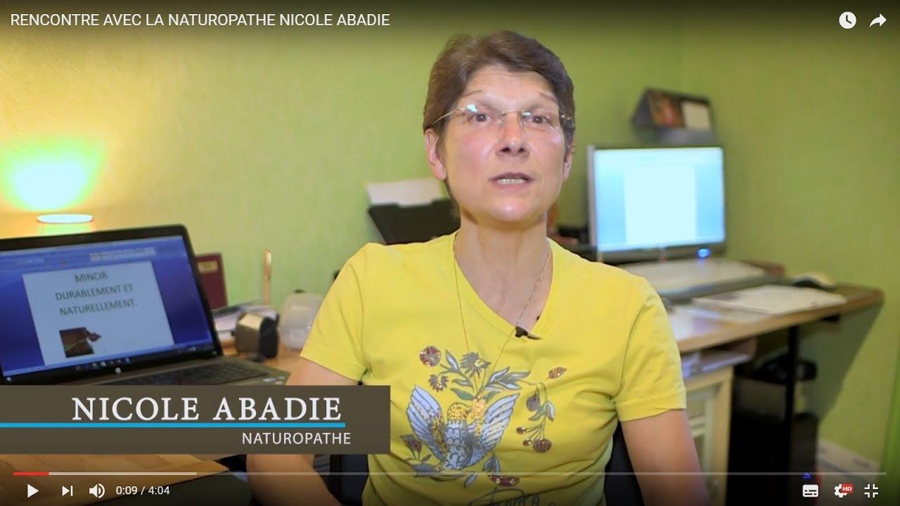 RENCONTRE AVEC LA NATUROPATHE NICOLE ABADIE