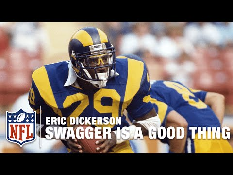 """Eric Dickerson """"Swagger is a Good Thing""""   NFL"""