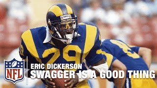 "Eric Dickerson ""Swagger is a Good Thing"" 