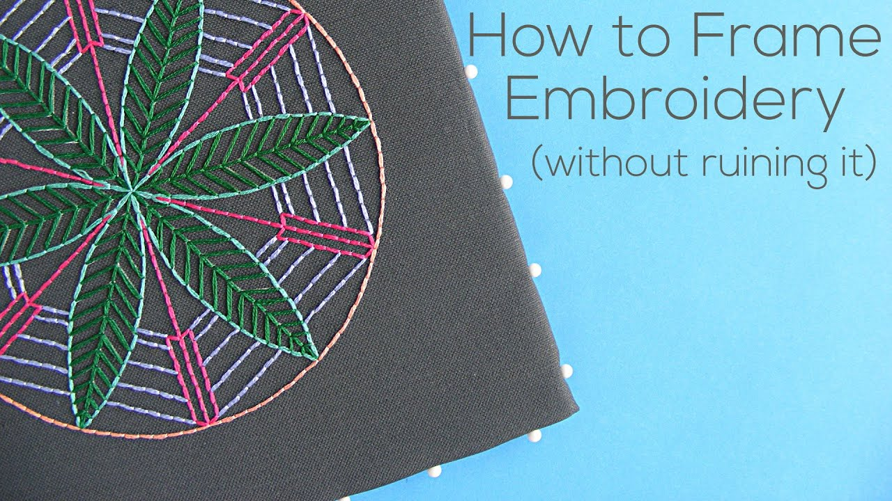How to Frame Embroidery - YouTube