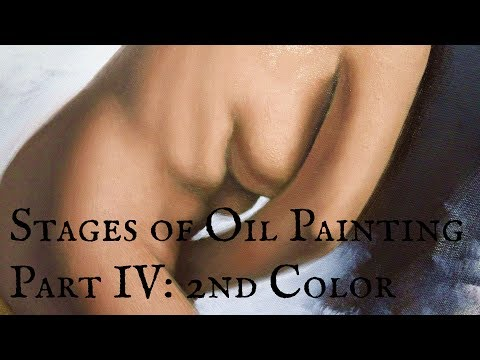 Stages of Oil Painting Part IV:  2nd Color