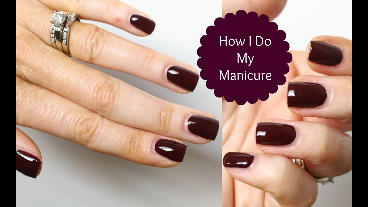 How To Get Perfect Nails My Manicure Tutorial