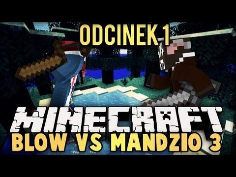 BLOW VS MANDZIO 3 - TRZECI SEZON! POWRACAMY! - odc. 1 (SkyIslands)