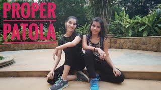 Proper Patola | Namaste England | Dance Cover by Aradhita Maheshwari ft. Twisha Shah